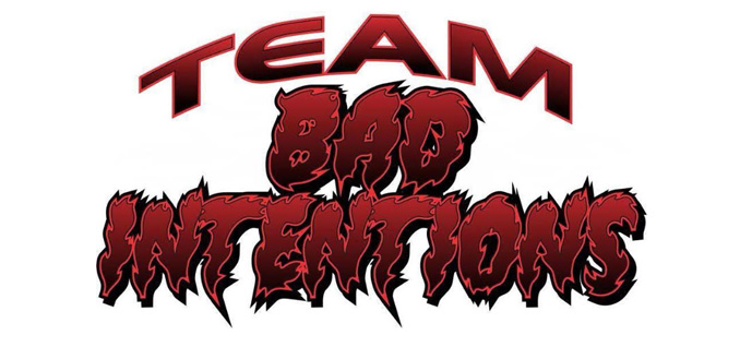 Team Bad Intentions